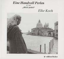 """Eine Handvoll Perlen – II. Teil """"Blick zurück"""""""